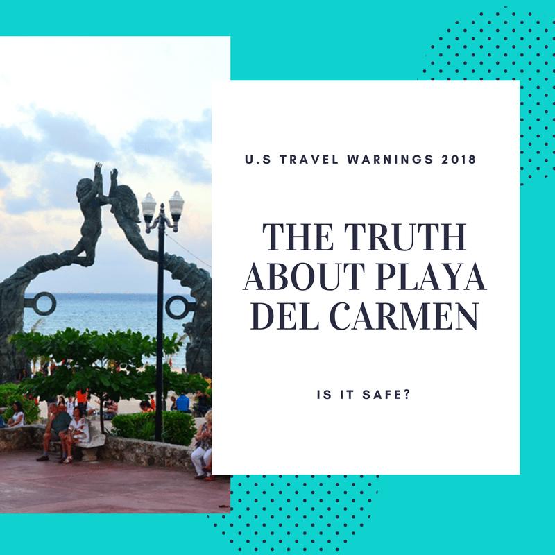 Playa del Carmen, is it Safe?