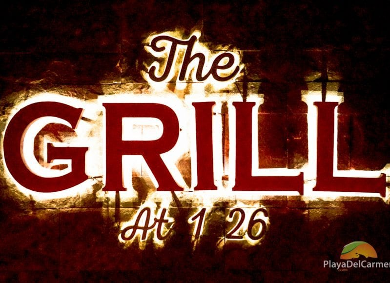 The Grill at 1-26 entrance Playa del Carmen